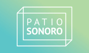 Patio Sonoro: Somos independientes